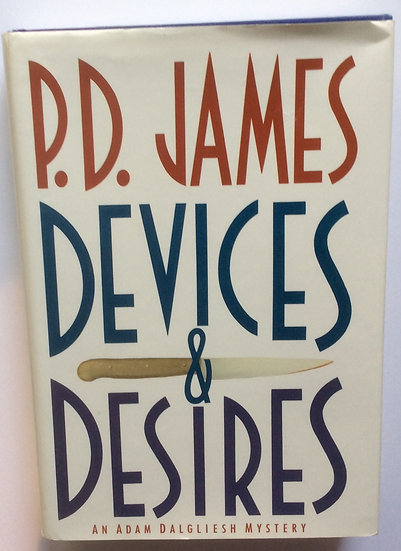 Devices and Desires Novel by P. D. James
