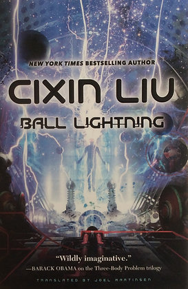Ball Lightning         by Cixin Liu