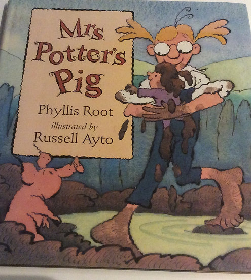 Mrs. Potter's Pig by Phyllis Root