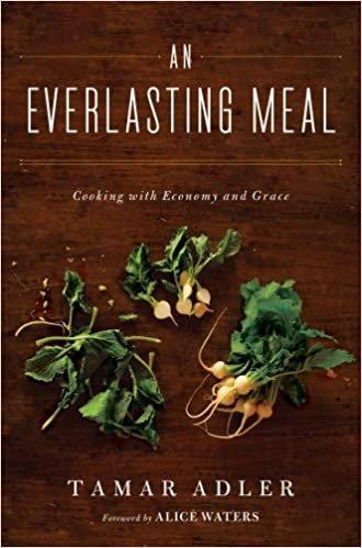 An Everlasting Meal by Tamar Adler