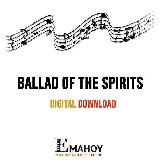 Ballad Of The Spirits