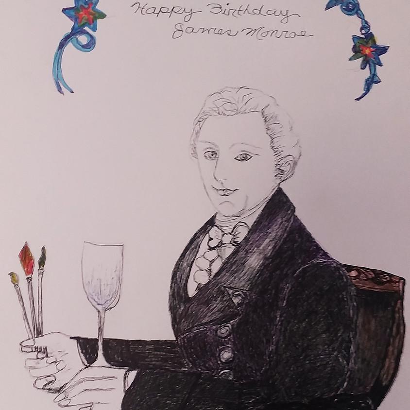 A Brush With Wine - Happy Birthday James Monroe