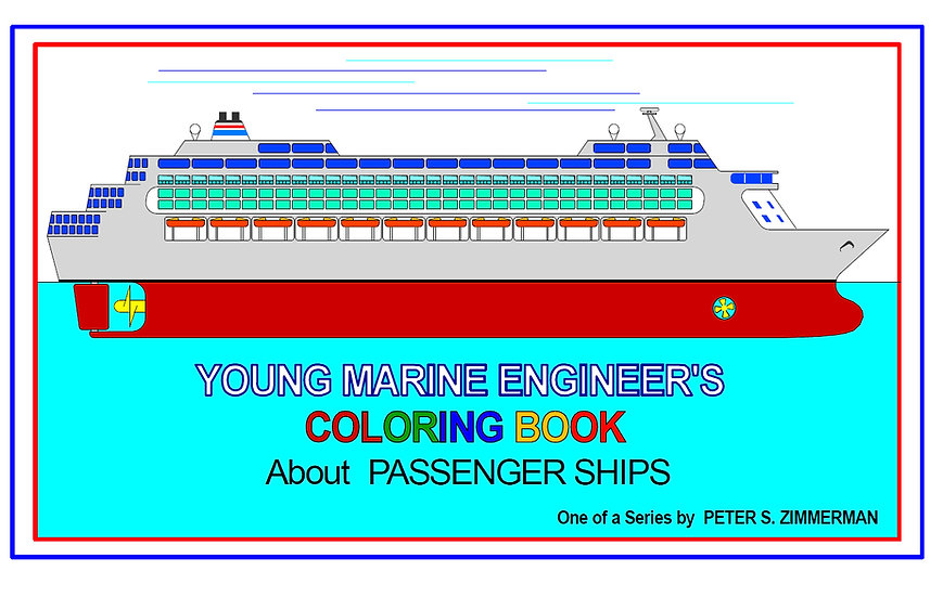 Young Marine Engineer's Coloring Book | About PASSENGER SHIPS