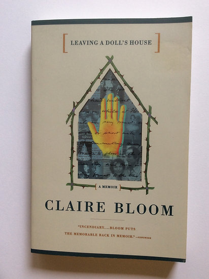 Leaving a Doll's House: A Memoir by Claire Bloom