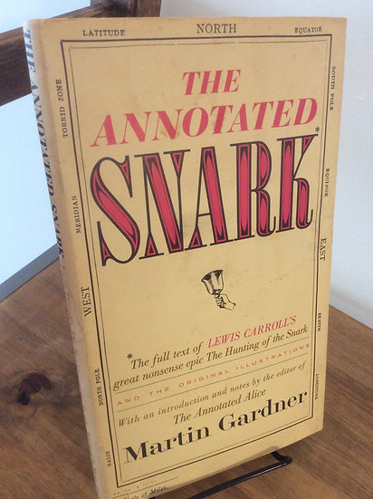 The Annotated Snark: The Hunting of the Snark Hardcover by Martin Gardner