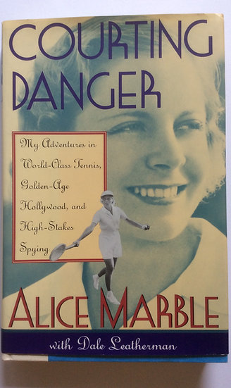 Courting Danger by Alice Marble