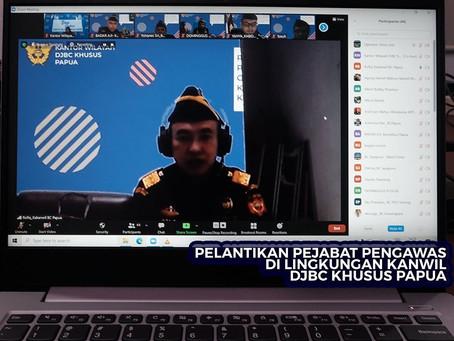 PELANTIKAN PEJABAT PENGAWAS DI LINGKUNGAN KANWIL DJBC KHUSUS PAPUA