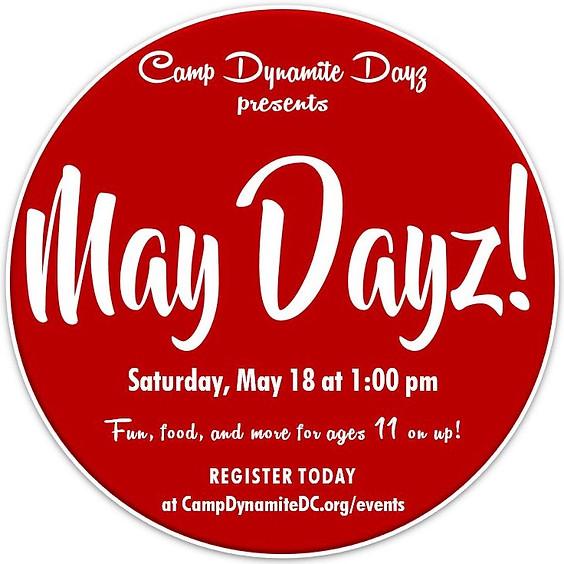 May Camp Dynamite Dayz!