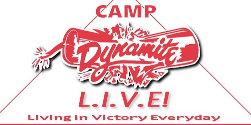 Camp Dynamite LIVE