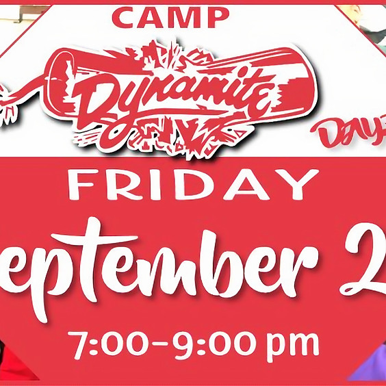 September's Camp Dynamite Dayz!