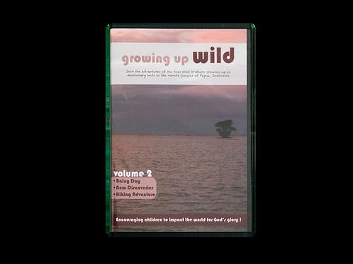 Growing up Wild Volume 2
