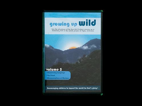 Growing up Wild Volume 5