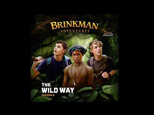 Brinkman Adventures Season 8 - The Wild Way