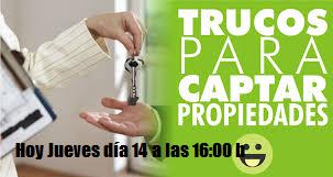 Te invito a la formación de JUEVES día 14 a las 16:00 h TEMA ¿COMO CAPTAR PROPIEDADES?