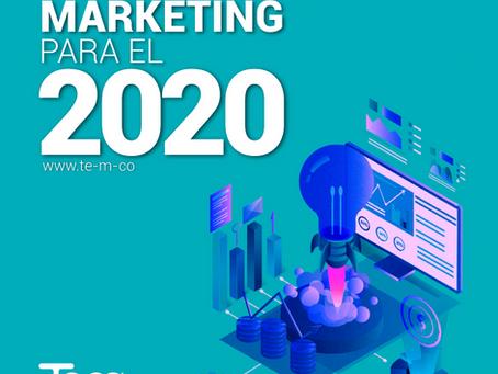¿Cuáles son las tendencias de Marketing para el 2020?