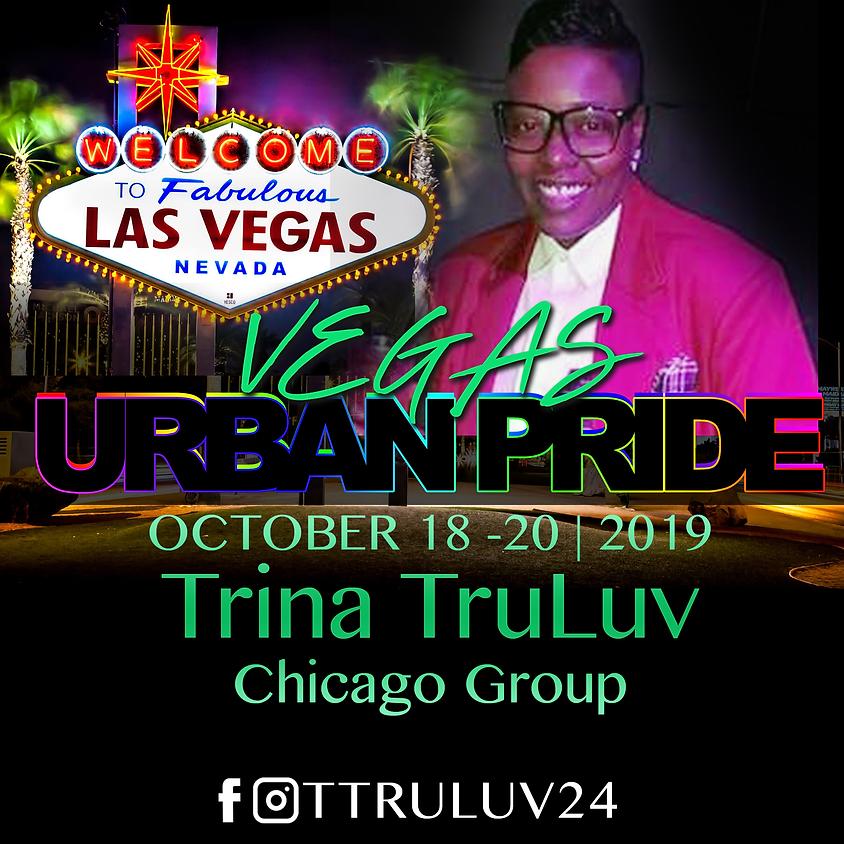 2nd Annual Vegas Urban Pride - Trina TruLuv (Chicago)