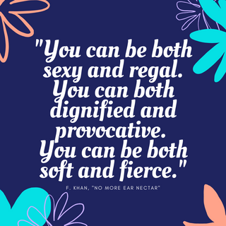 You can be both sexy and regal. You can