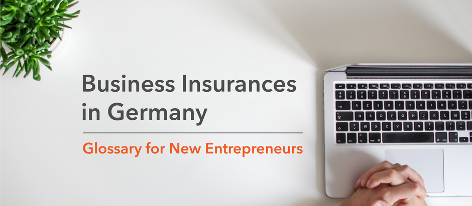 Business Insurances in Germany. Glossary for New Entrepreneurs