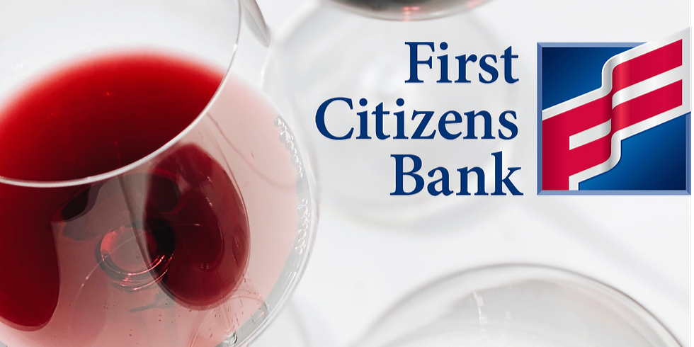 First Citizens Private Wine Tasting Series (Zoom) (By Invitation Only)
