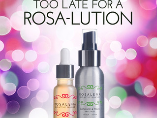 It's Never Too Late for a ROSA-Lution!