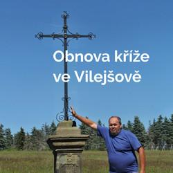 Obnovení kříže ve Vilejšově