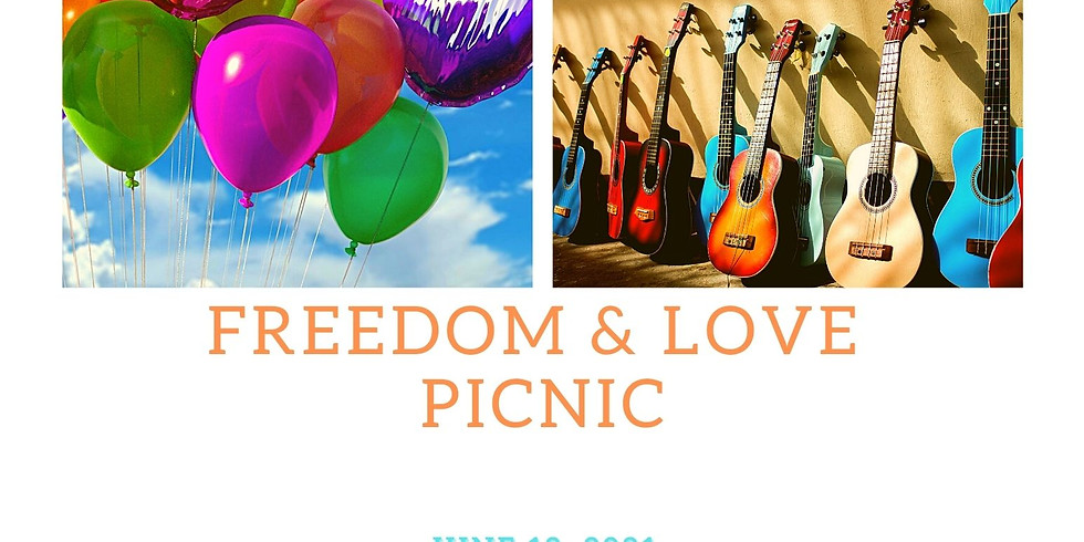 Freedom & Love Picnic