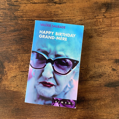 Happy birthday grand-mère