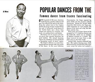 La Cake-walk fuil primo ballo dei neri americani ad essere stato accettato nelle sale da ballo dal governo degli Stati Uniti