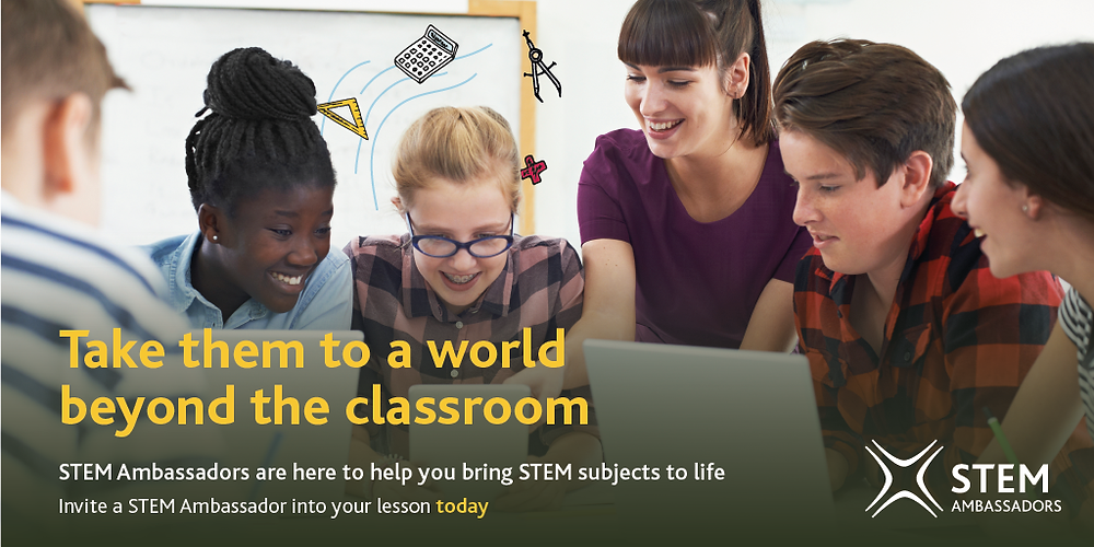 Pupils and a teacher look together at a tablet screen in a classroom. Text reads: Take them to a world beyond the classroom. STEM Ambassadors are here to help you bring STEM subjects to life. Invite a STEM Ambassador into your lesson today.