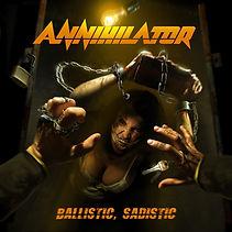 Annihilator-Ballistic, Sadistic.jpg