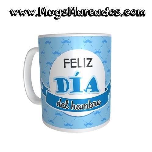 DÍA DEL HOMBRE | REGALO PERSONALIZADO | #10 | MUG ESTAMPADO