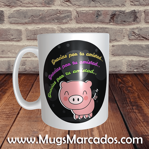 MUG PARA AMIGOS | GRACIAS POR TU AMISTAD PIG | REGALOS PARA AMISTAD | MUG