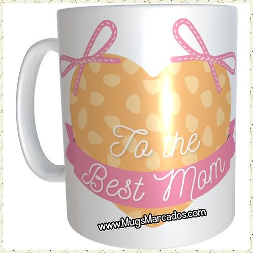 DÍA DE LA MADRE | #52 | REGALO PERSONALIZADO | BEST MOM | MUG ESTAMPADO