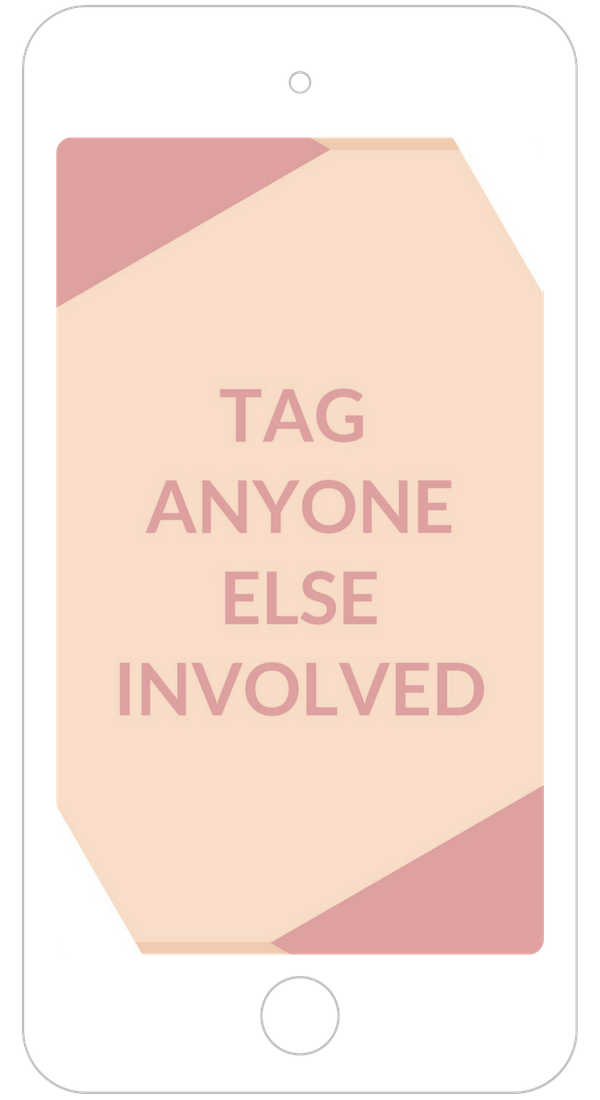 Tag anyone else involved in your instagram story