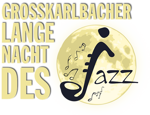 Großkarlbache Lange Nacht des Jazz