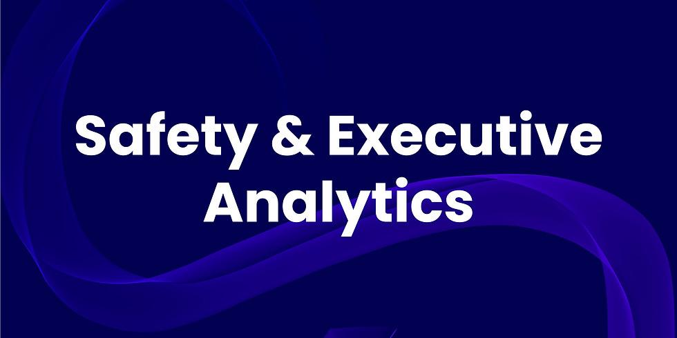 Safety & Executive Analytics