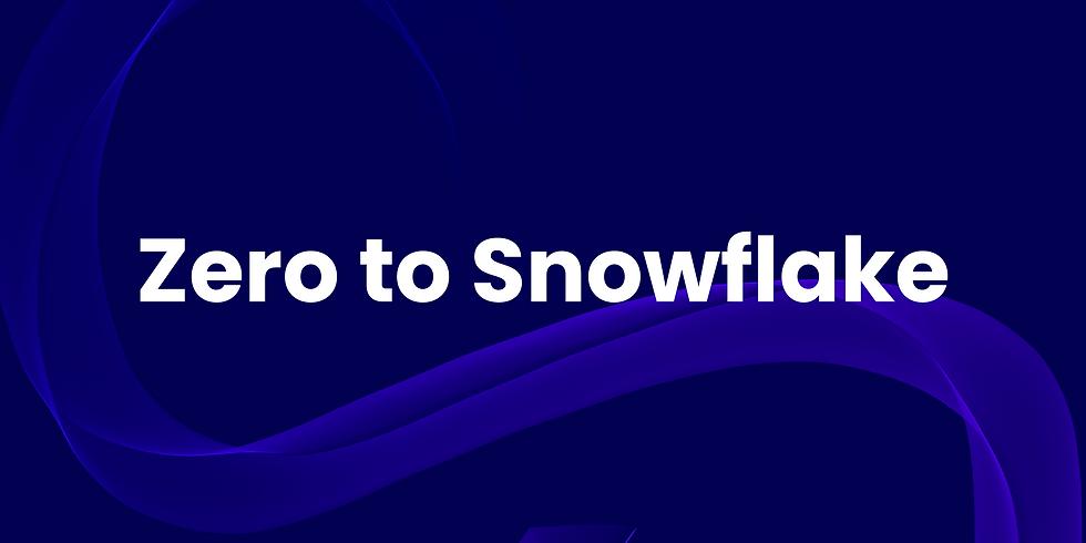 Zero to Snowflake
