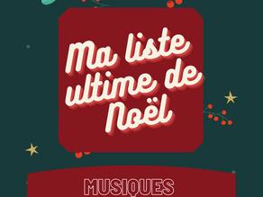Ma liste ultime de Noël ! 2éme partie : les musiques