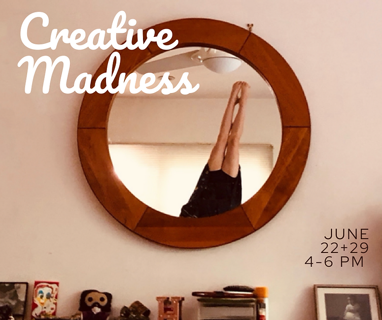 Copy of creative madness.png