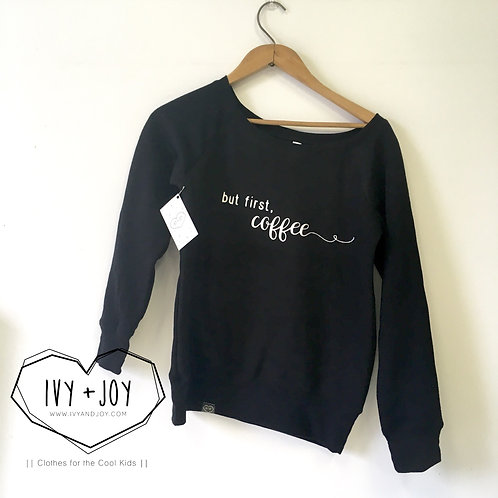 but first, coffee Sweater - RTS
