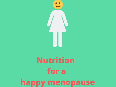 Nutrition for a Happy Menopause
