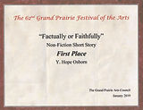 Factually or Faithfully 2019 Grand Prairie Festival of Arts First place award for nonfiction essay