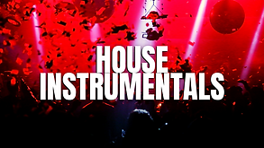 HOUSE INSTRUMENTALS.png