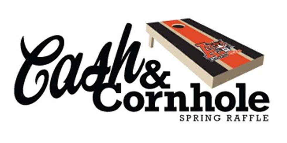 Cash & Cornhole Spring Raffle