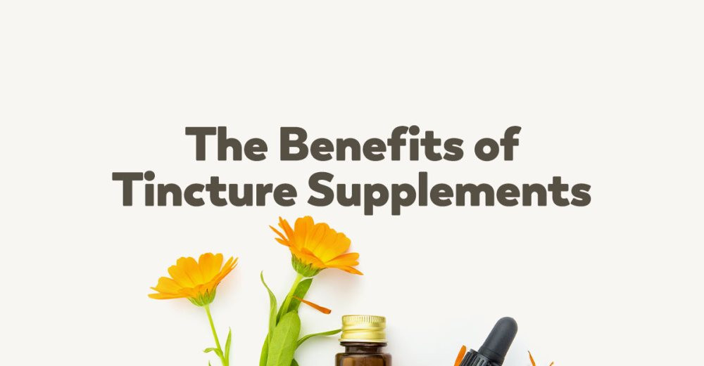 benefits-tincture-supplements