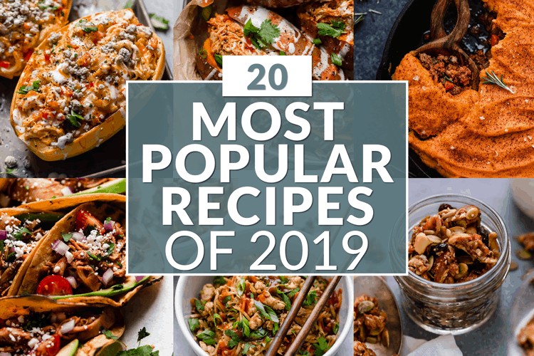 "Graphic of 6 meals with text overlay that reads: ""20 Most Popular Recipes of 2019"""