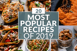 """Graphic of 6 meals with text overlay that reads: """"20 Most Popular Recipes of 2019"""""""