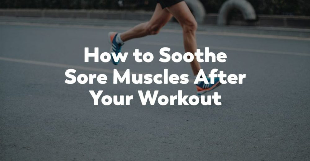 soothe sore muscles
