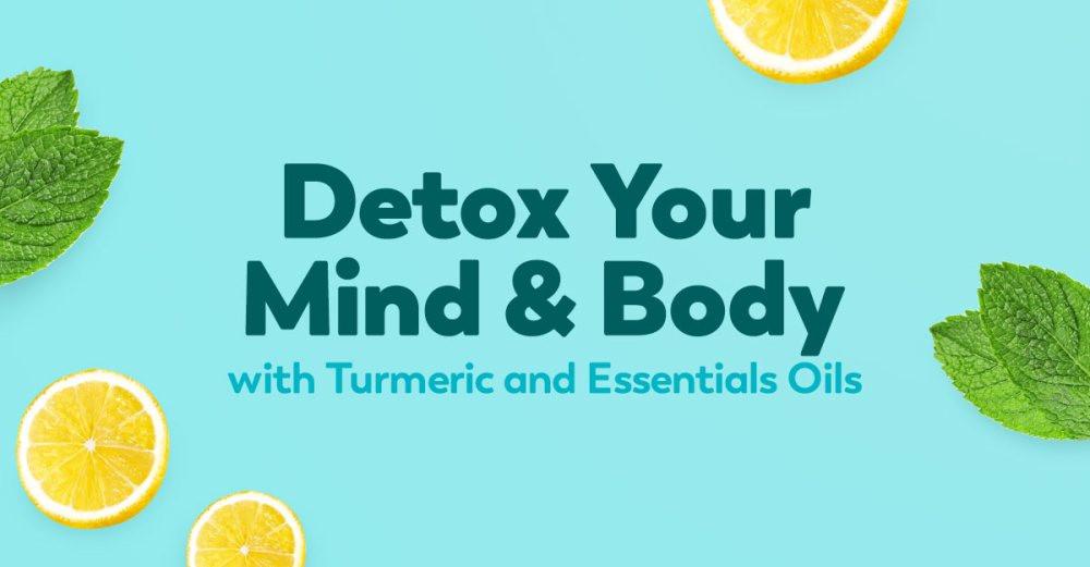 detox-mind-body-essential-oils-turmeric