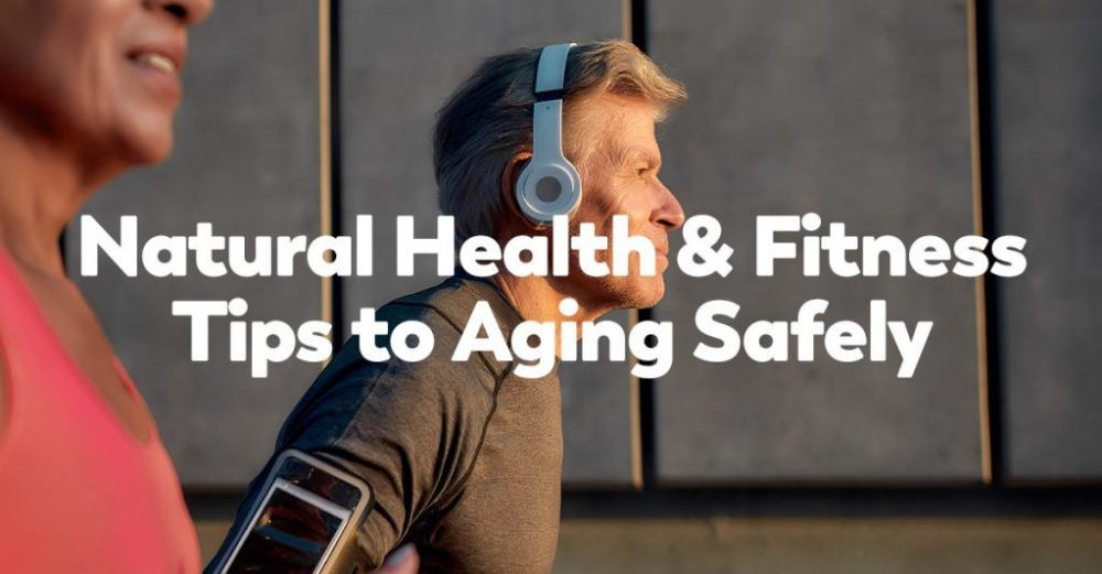 aging safely